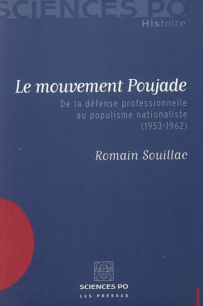 https://catalogue.bm-lyon.fr/in/rest/Thumb/image?id=p%3A%3Ausmarcdef_0001614523&isbn=9782724610062&author=Souillac%2C+Romain%2C+%2819..-....%29&title=Le+mouvement+Poujade+%5BLivre%5D+%3A+de+la+d%C3%A9fense+professionnelle+au+populisme+nationaliste+%281953-1962%29+%2F+Romain+Souillac&year=2007&publisher=Presses+de+Sciences+Po&TypeOfDocument=LyonPhysicalDocument&mat=livre&ct=true&size=512&isPhysical=1